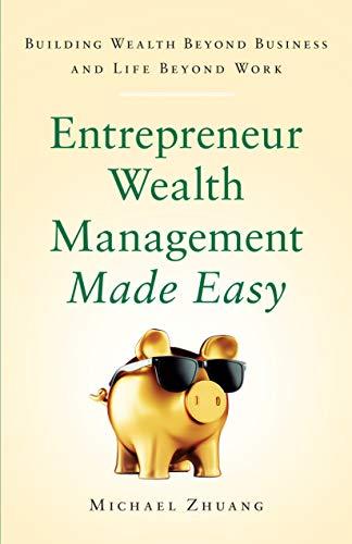 Entrepreneur Wealth Management Made Easy