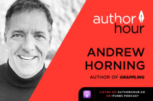 Andrew Horning on Author Hour